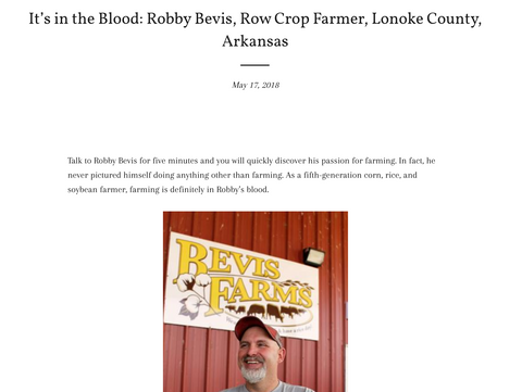 Robby Bevis, a fifth-generation farmer in Lonoke, Arkansas, took the time to share some of his story with us.
