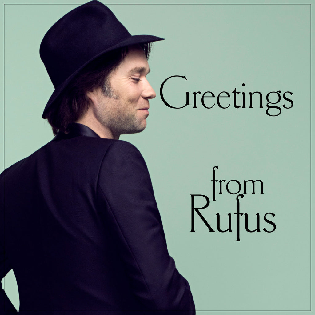 Personalized Greeting From Rufus Wainwright