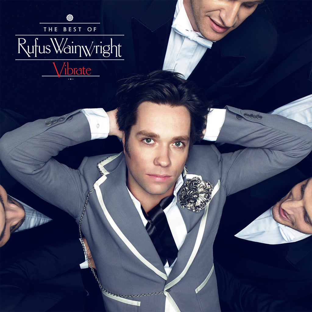 'Vibrate: The Best of Rufus Wainwright'