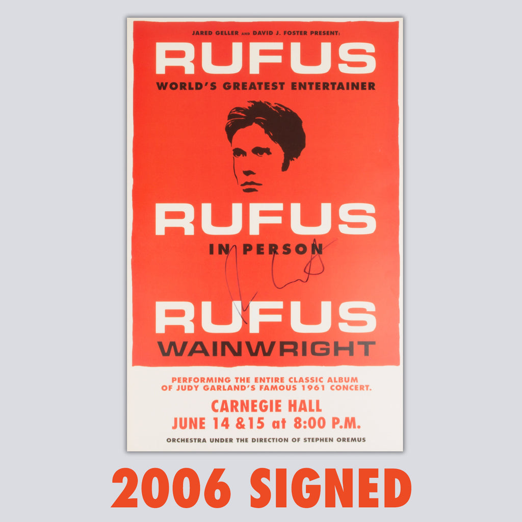 SIGNED 'Rufus Does Judy' 2006 Carnegie Hall Poster