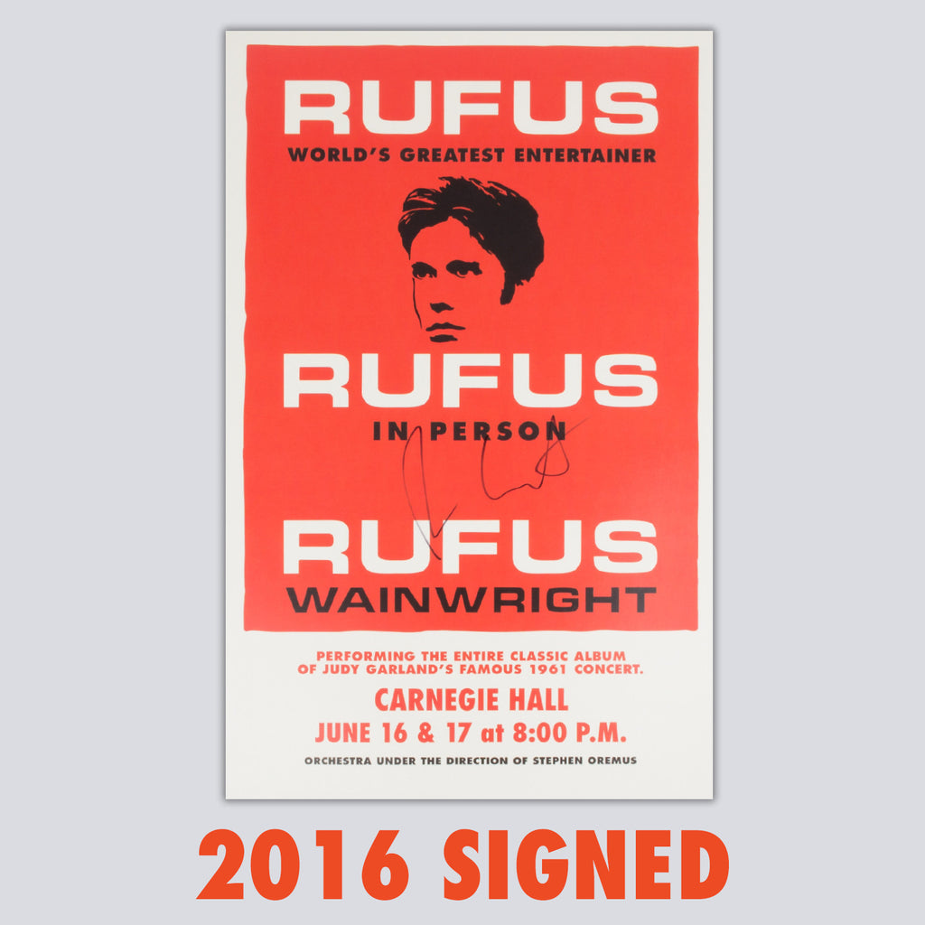 SIGNED 'Rufus Does Judy' 2016 Carnegie Hall Poster