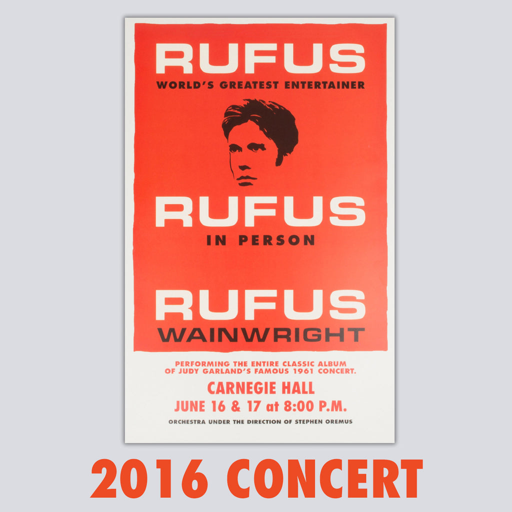 'Rufus Does Judy' 2016 Carnegie Hall Poster