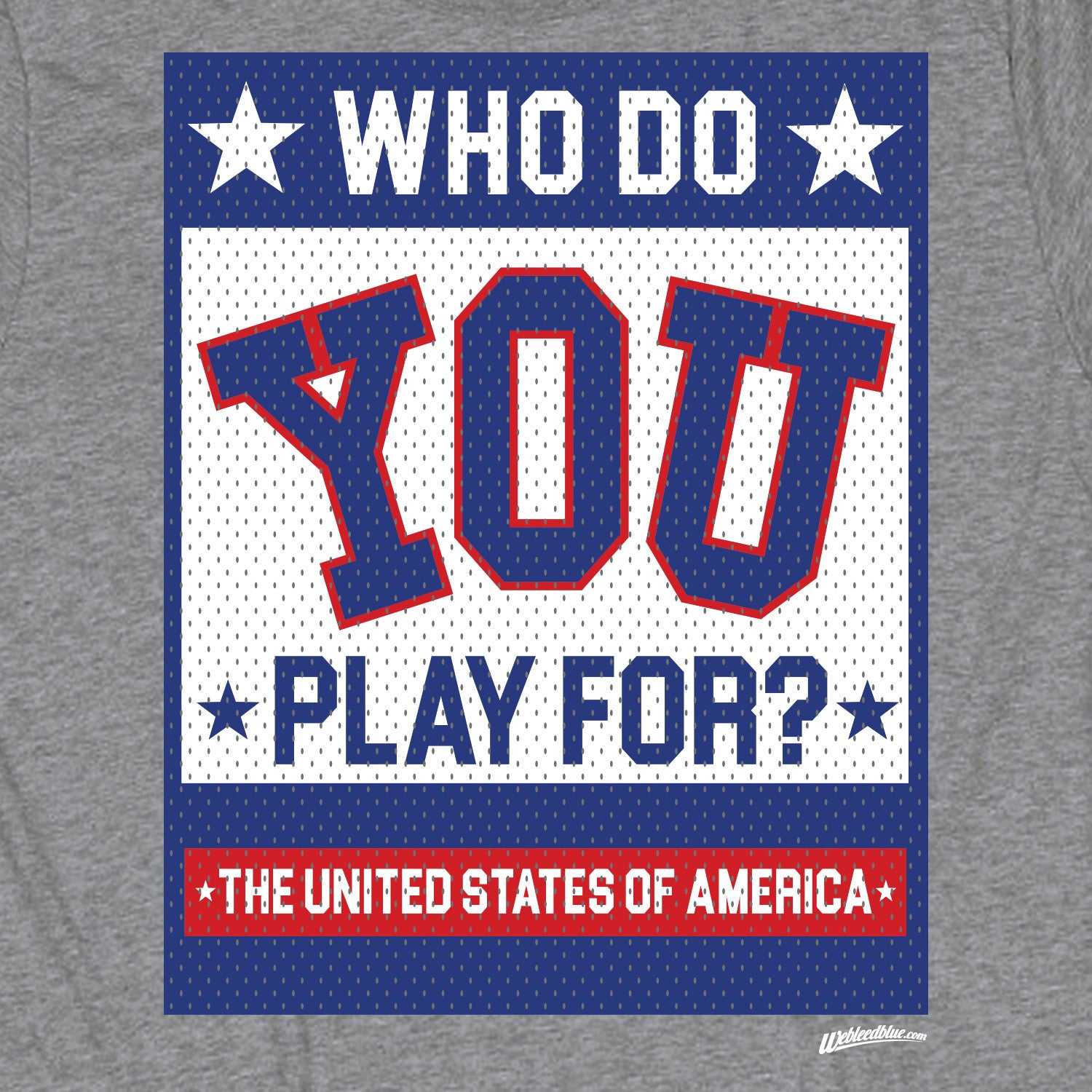 Who Do You Play For? The United States of America! – Tee