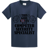 This Girl Loves Her Computer Security Specialist - Zapbest2  - 4