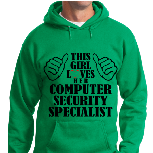 This Girl Loves Her Computer Security Specialist - Zapbest2  - 6