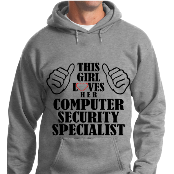 This Girl Loves Her Computer Security Specialist - Zapbest2  - 8