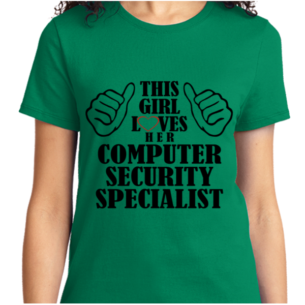 This Girl Loves Her Computer Security Specialist - Zapbest2  - 9