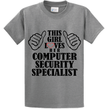 This Girl Loves Her Computer Security Specialist - Zapbest2  - 5