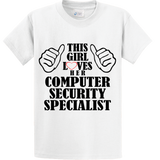This Girl Loves Her Computer Security Specialist - Zapbest2  - 1