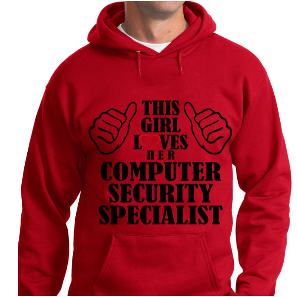 This Girl Loves Her Computer Security Specialist - Zapbest2  - 7