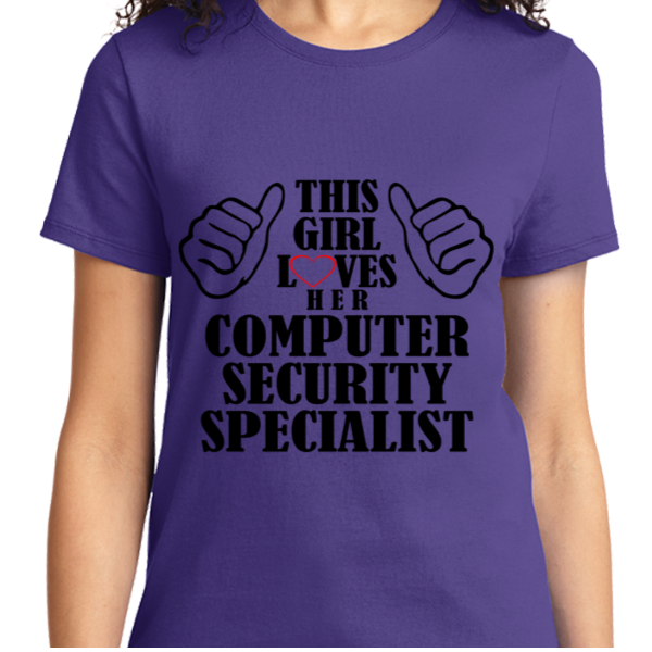 This Girl Loves Her Computer Security Specialist - Zapbest2  - 11