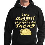 I Do CrossFit Because I Love Tacos - Zapbest2  - 6