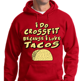 I Do CrossFit Because I Love Tacos - Zapbest2  - 7