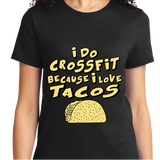 I Do CrossFit Because I Love Tacos - Zapbest2  - 9