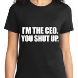 I'm The CEO, You Shut Up - Zapbest2  - 8