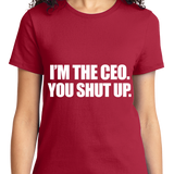 I'm The CEO, You Shut Up - Zapbest2  - 9