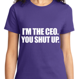 I'm The CEO, You Shut Up - Zapbest2  - 10