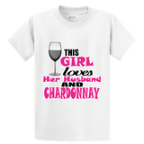 Girl Loves Husband & Chardonnay - Zapbest2  - 1