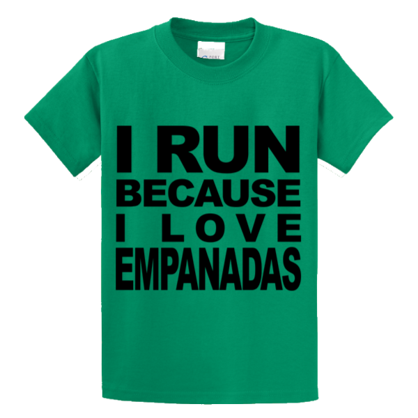 I Run Because I Love Empanadas - Zapbest2  - 2