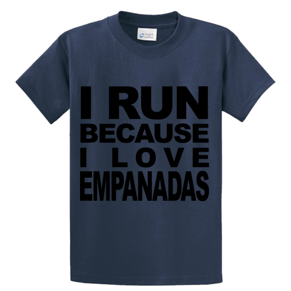 I Run Because I Love Empanadas - Zapbest2  - 4