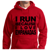 I Run Because I Love Empanadas - Zapbest2  - 7