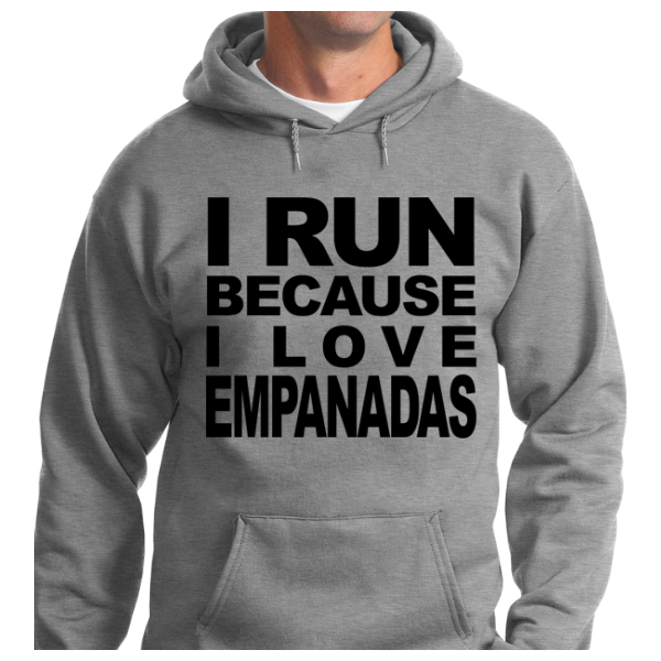 I Run Because I Love Empanadas - Zapbest2  - 8