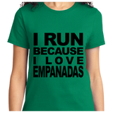 I Run Because I Love Empanadas - Zapbest2  - 9