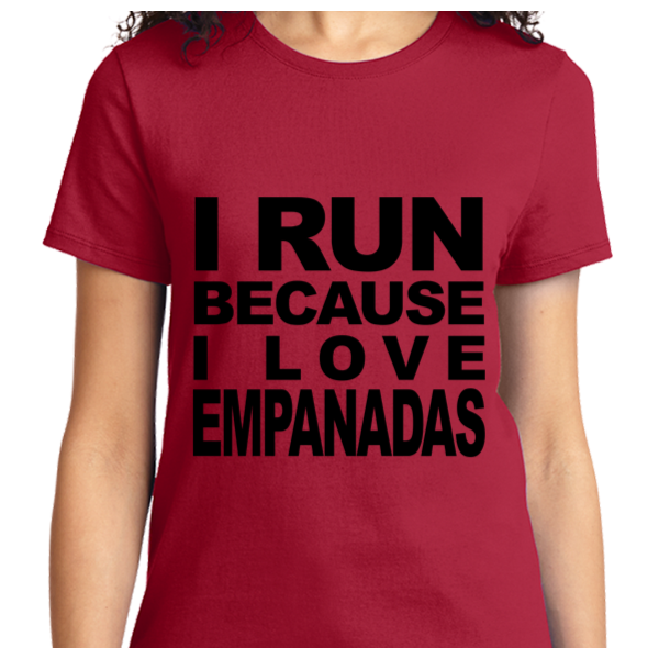 I Run Because I Love Empanadas - Zapbest2  - 10