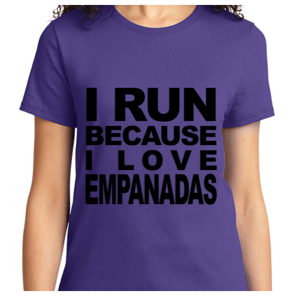 I Run Because I Love Empanadas - Zapbest2  - 11