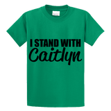 I Stand With Caitlyn - Zapbest2  - 2