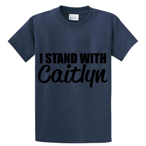 I Stand With Caitlyn - Zapbest2  - 4