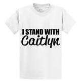 I Stand With Caitlyn - Zapbest2  - 1