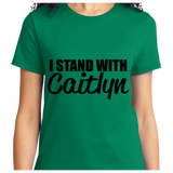 I Stand With Caitlyn - Zapbest2  - 9