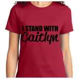 I Stand With Caitlyn - Zapbest2  - 10