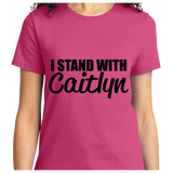 I Stand With Caitlyn - Zapbest2  - 12