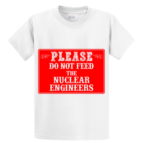 Please Do Not Feed The Nuclear Engineers - Zapbest2  - 1