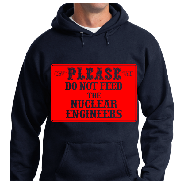 Please Do Not Feed The Nuclear Engineers - Zapbest2  - 6