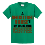 Registered Nurse's Day Begins After Coffee - Zapbest2  - 2