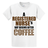 Registered Nurse's Day Begins After Coffee - Zapbest2  - 1