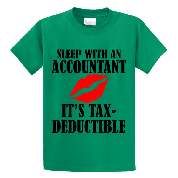 Sleep With An Accountant , Tax-Deductible - Zapbest2  - 1