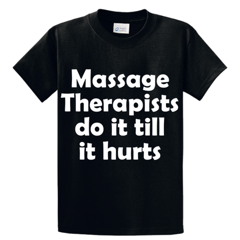 Massage Therapists Do It Till It Hurts - Zapbest2  - 1
