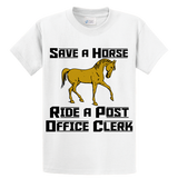 Save A Horse, Ride A Post Office Clerk - Zapbest2  - 1