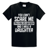 I'm Police Officer And I Have A Daughter - Zapbest2  - 1