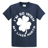 I'm So Irish My Liver Hurts - Zapbest2  - 3