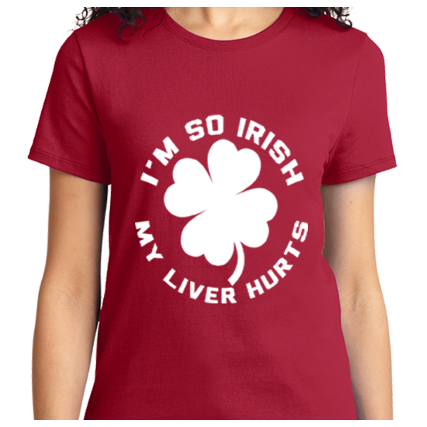 I'm So Irish My Liver Hurts - Zapbest2  - 9