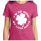 I'm So Irish My Liver Hurts - Zapbest2  - 11