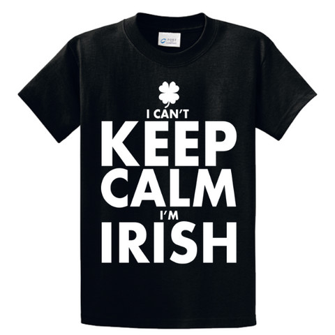 I Can't Keep Calm I'm Irish - Zapbest2  - 1