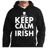 I Can't Keep Calm I'm Irish - Zapbest2  - 5