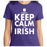 I Can't Keep Calm I'm Irish - Zapbest2  - 10