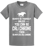 Be Yourself Or Cali Chrome - Zapbest2  - 4